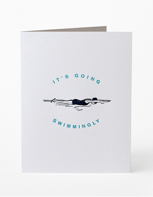 It's Going Swimmingly Greeting Card