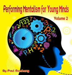 Performing Mentalism For Young Minds Vl. 2