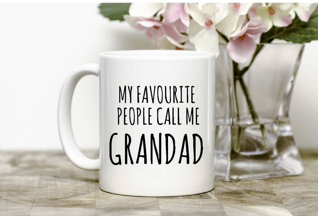 My Favourite People Call Me Nanny/Grandad/Grandma Mug