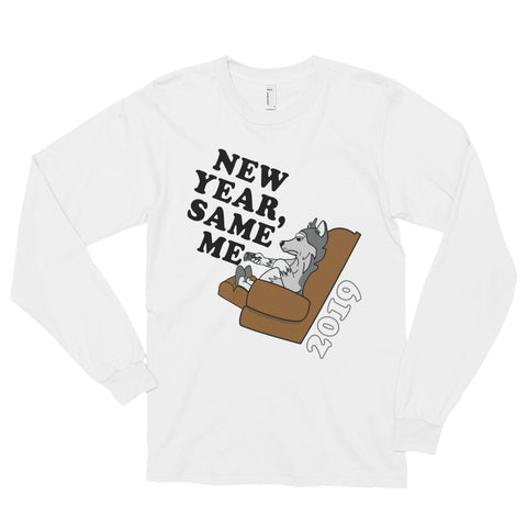 "Women's ""New Year, Same Me"" Long sleeve t-shirt"