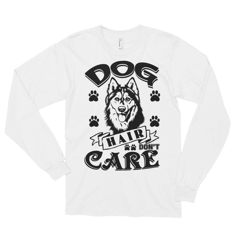 "Women's ""Husky Hair Don't Care"" Long sleeve t-shirt"