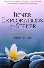Inner Explorations of a Seeker