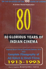 80 Glorious Years of Indian Cinema