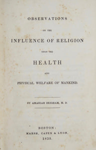 Observation on the Influence of Religion upon the Health and Physical Welfare of Mankind