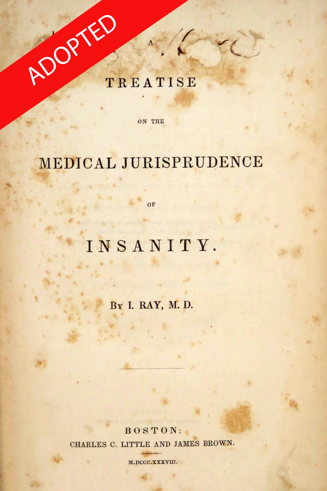 Treatise in the Medical Jurisprudence of Insanity