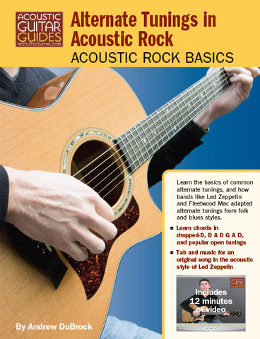 Acoustic Rock Basics: Alternate Tunings in Acoustic Rock