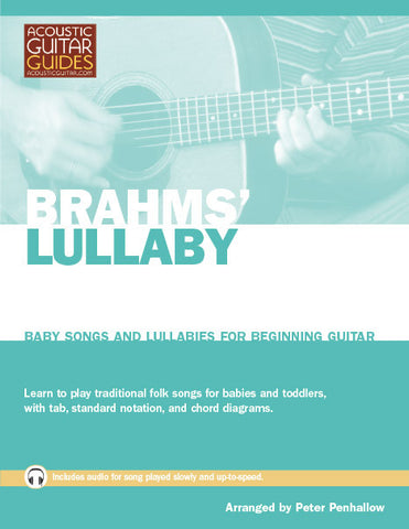 Baby Songs and Lullabies for Beginning Guitar: Brahms' Lullaby