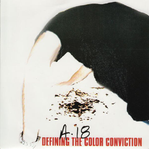 "A18 ""Defining the Color Conviction"" 7"" EP"