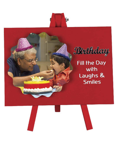 Birthday Fill The Day With Laughs & Smile Frame With Stand