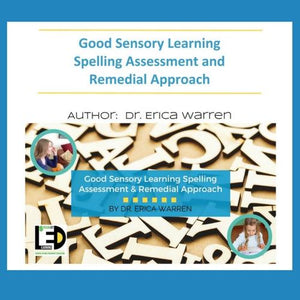 The Good Sensory Learning Spelling Assessment and Remedial Approach offers a simple yet comprehensive evaluation that can be used to tailor a unique remedial approach for each student.