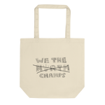 We The Champs Eco Tote Bag