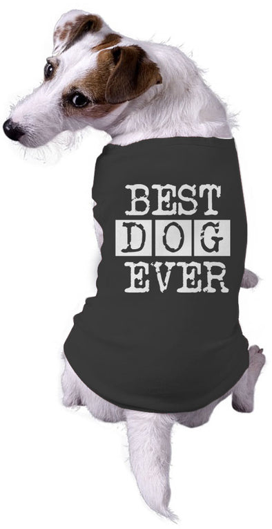 Dog Best Dog Ever Funny Animal Lovers Jacket for Pets Dog Shirt (Black)