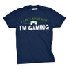 Mens I Cant Adult Im Gaming Funny Video Game T shirt Cool Gamer Shirt