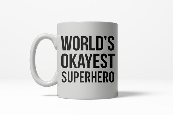 World's Okayest Superhero Mug