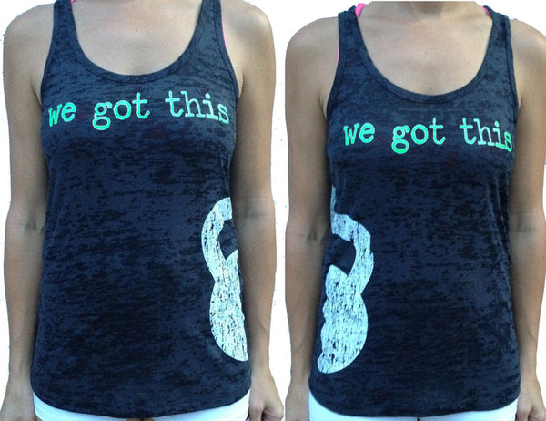 We Got This Burnout Partner Tank #1