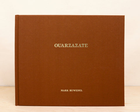 Ouarzazate - Mark Ruwedel - Signed