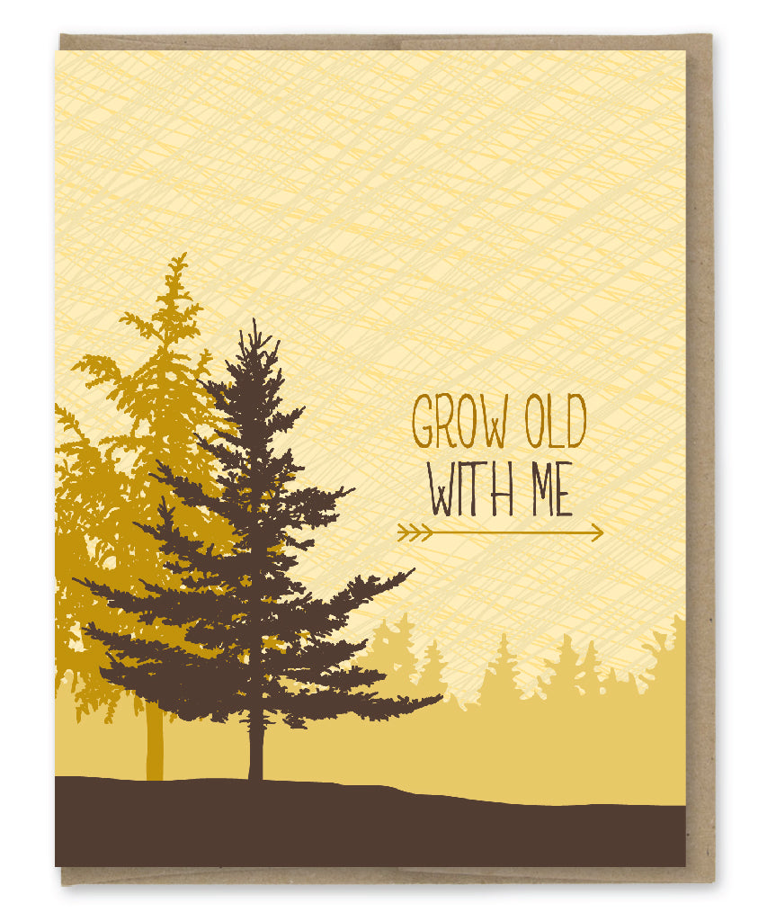 GROW OLD WITH ME CARD