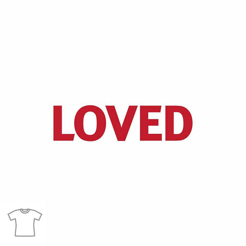 Loved Word T Shirt for Women