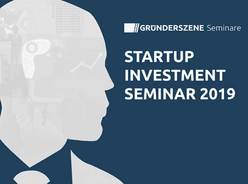 Startup Investment Seminar 2019 in Berlin