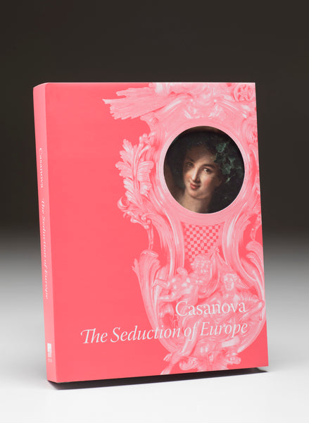 Casanova: The Seduction of Europe