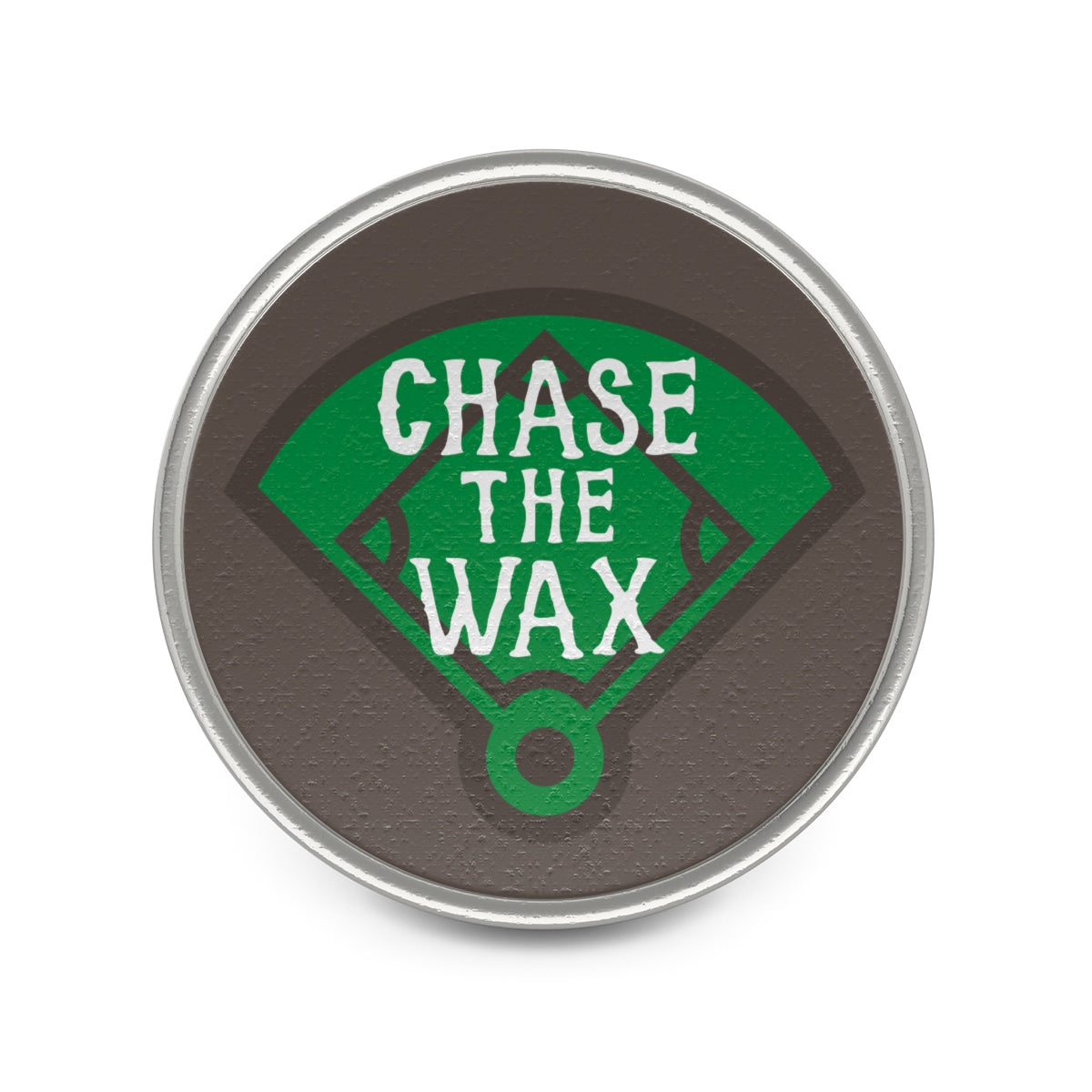 Chase The Wax - Metal Pin