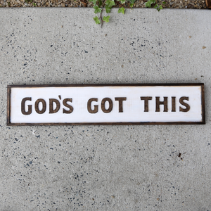 God's Got This Wood Sign