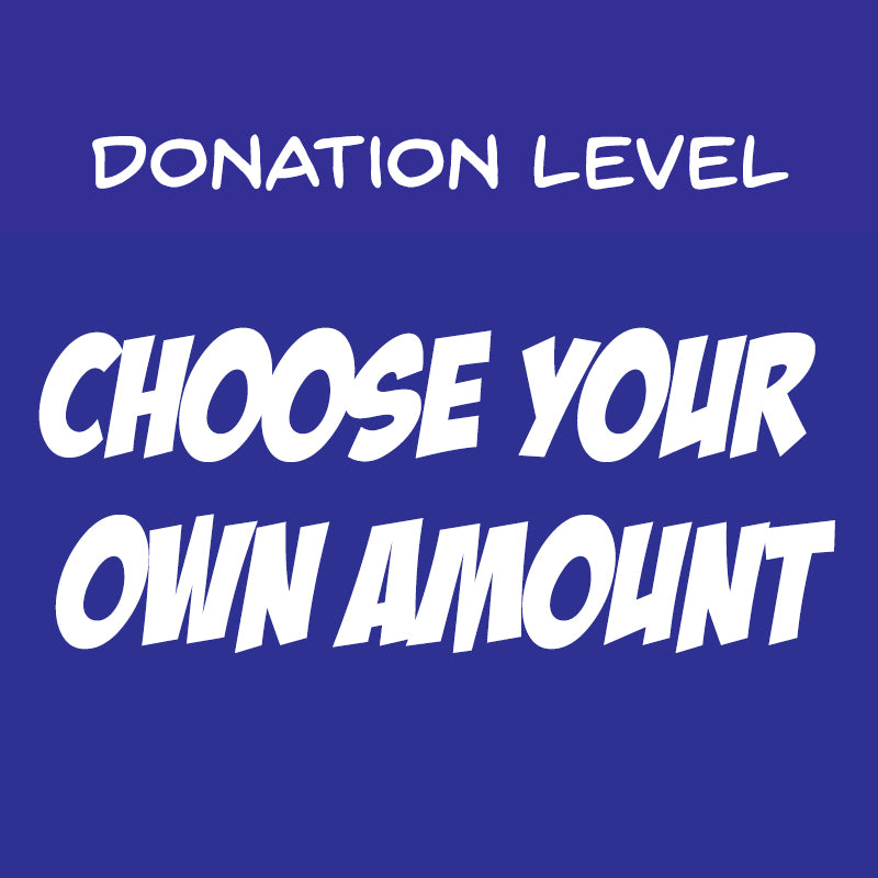 Choose Your Own Donation Level