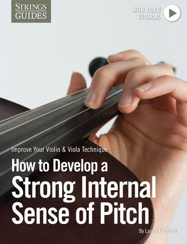 Improve Your Violin & Viola Technique: How to Develop a Strong Internal Sense of Pitch