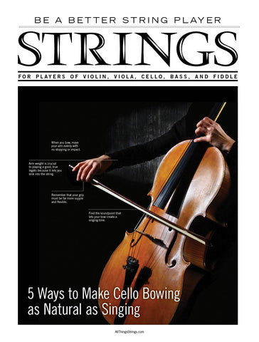 Be a Better String Player – 5 Ways to Make Cello Bowing as Natural as Singing