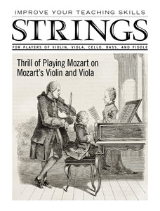 Improve Your Teaching Skills:  Thrill of Playing Mozart on Mozart's Violin and Viola