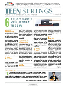 Teen Strings Tip Sheet #8: 6 Things to Consider When Buying a Bow