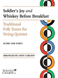 American Folk Songs for String Quintet: Soldier's Joy and Whiskey Before Breakfast