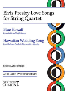 Elvis Presley Love Songs for String Quartet: Blue Hawaii and Hawaiian Wedding Song