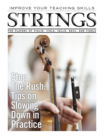 Improve Your Teaching Skills: Stop the Rush: Tips on Slowing Down in Practice