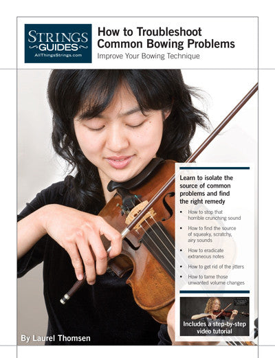 Improve Your Bowing Technique: How to Troubleshoot Common Bowing Problems