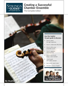 Creating a Successful Chamber Ensemble: Complete Edition