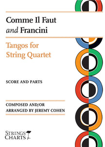 Tangos for String Quartet: Comme Il Faut and Francini
