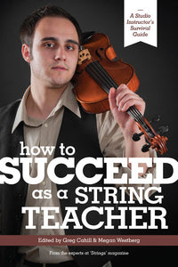 How to Succeed as a String Teacher