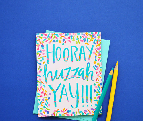 Hooray, Huzzah, Yay! card