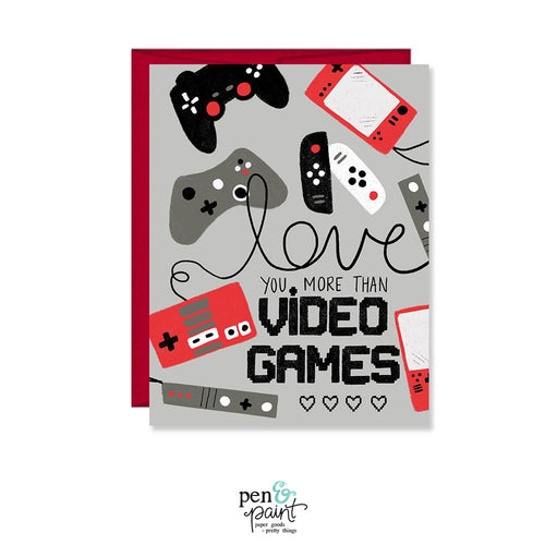 I love you more than Video Games Valentine's Day card