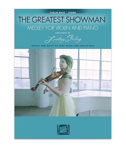 Lindsey Stirling The Greatest Showman: Medley For Violin & Piano Music Book