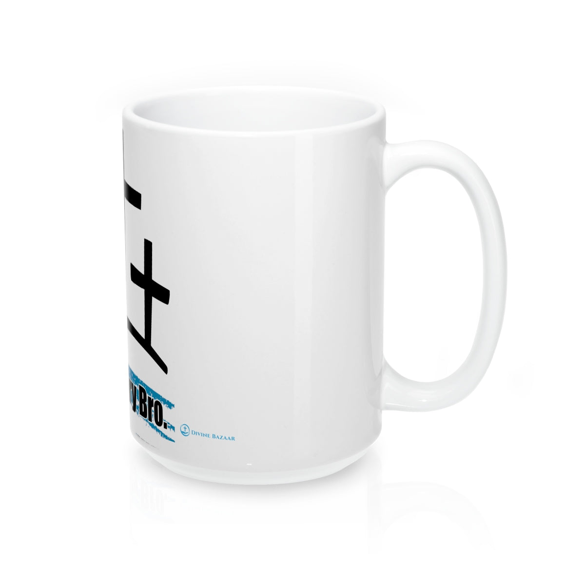 Mug 15oz - True Story Bro