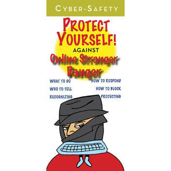 Cyber Safety: Protect Yourself! (25 pack) Online Stranger Danger Pamphlets