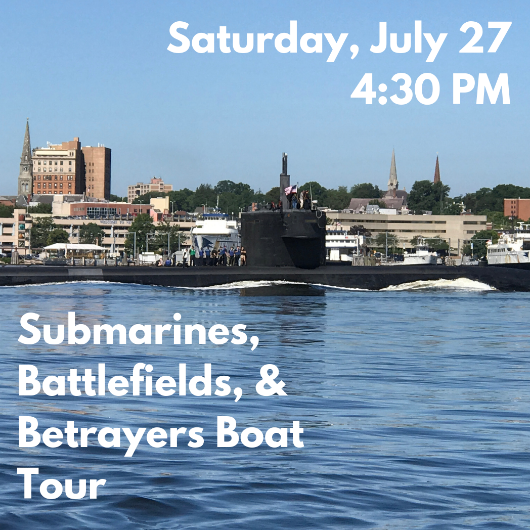 Submarines, Battlefields, and Betrayers Boat Tour (Saturday, July 27)