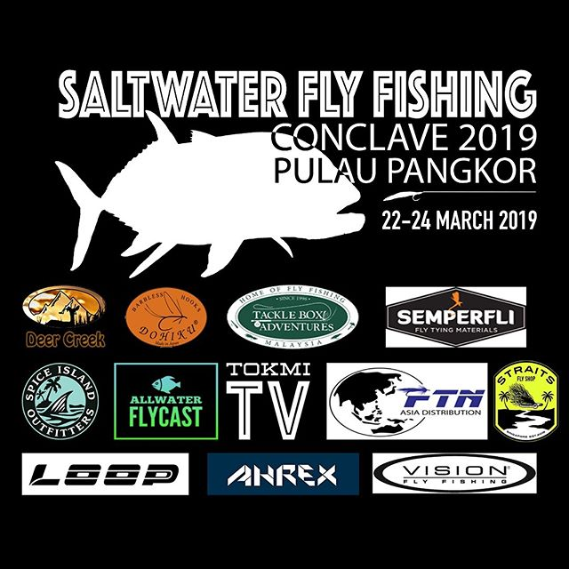 Saltwater Fly Fishing Conclave 2019 - Pulau Pangkor, Malaysia