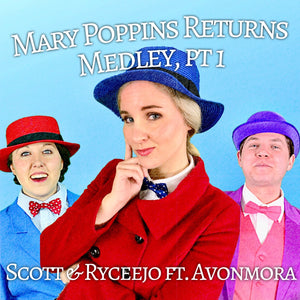 Mary Poppins Returns Medley, Part 1 - Digital Single