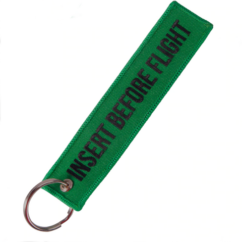 """INSERT BEFORE FLIGHT"" Green Key Tag"