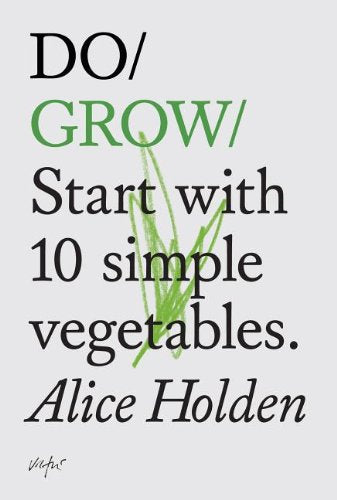 Do Grow: Start with Simple Vegetables