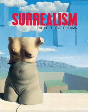 Surrealism: The Poetry of Dreams