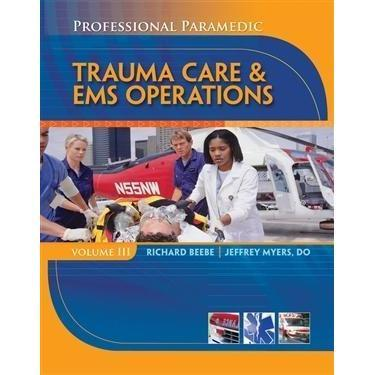 Paramedic Shop Cengage Learning Textbooks Professional Paramedic, Volume III: Trauma Care & EMS Operations + CourseMate with eBook Printed Access Card